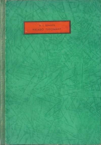 William Leslie Sumner - Haladó tudomány