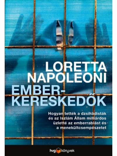 Loretta Napoleoni - Emberkereskedők