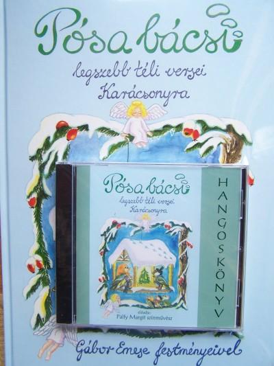 Pósa Lajos - Pálfy Margit - Pósa bácsi legszebb téli versei Karácsonyra
