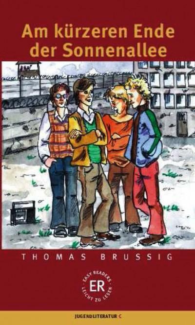 Thomas Brussig - Am kürzeren Ende der Sonnenallee
