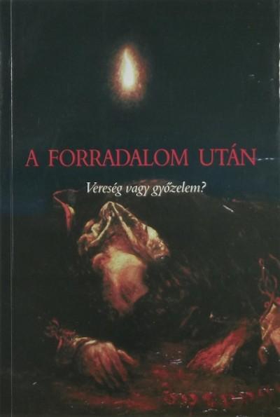 Cséve Anna  (Szerk.) - Forradalom után