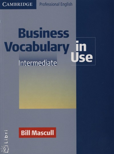 Bill Mascull - Business Vocabulary in Use Intermediate