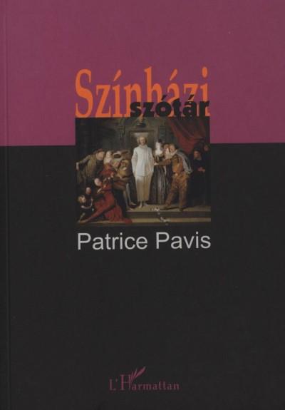 Patrice Pavis - Színházi szótár