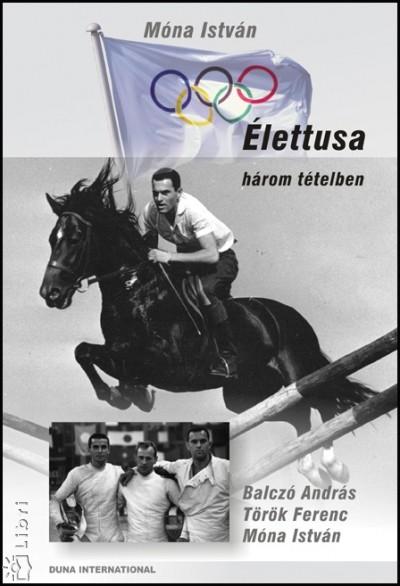 Móna István - Élettusa