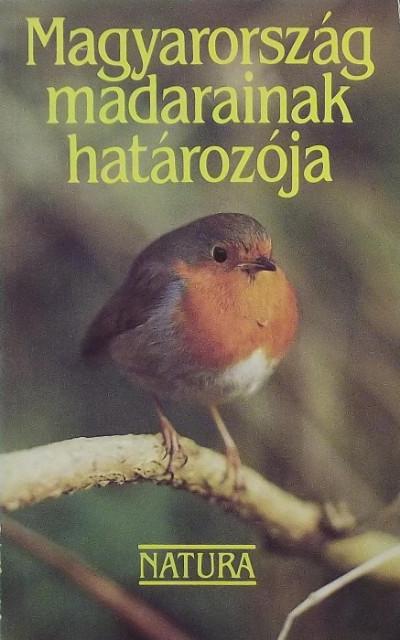 Haraszthy László  (Szerk.) - Magyarország madarainak határozója
