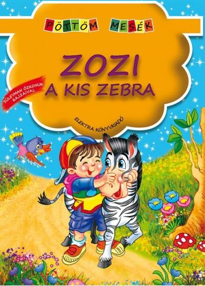 - Zozi, a kis zebra - Pöttöm mesék