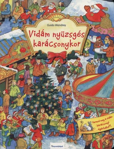 Guido Wandrey - Vidám nyüzsgés karácsonykor