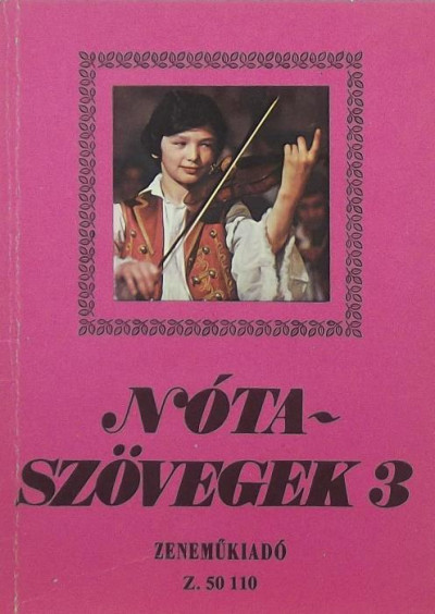 Leszler József  (Vál.) - Nótaszövegek 3.