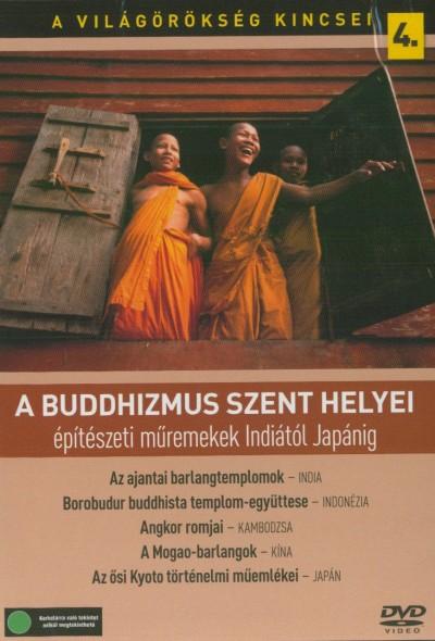 - A világörökség kincsei 04. -  A buddhizmus szent helyei - DVD