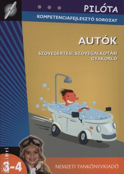 Deák Edit Éva - Autók - Szövegértési, szövegalkotási gyakorló