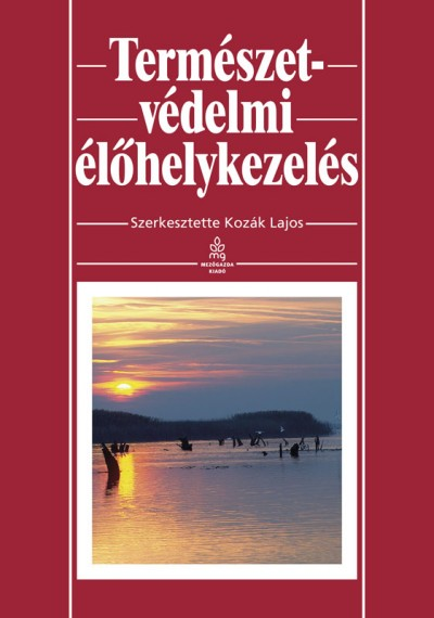 Kozák Lajos  (Szerk.) - Természetvédelmi élőhelykezelés