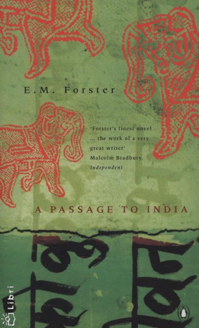 Edward Morgan Forster - A Passage to India