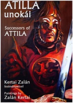 Kertai Zal�n - Dr. Obrus�nszky Borb�la - Atilla unok�i - Successors of Attila