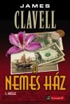James Clavell - A Nemes H�z I-II. r�sz - Puhat�bla