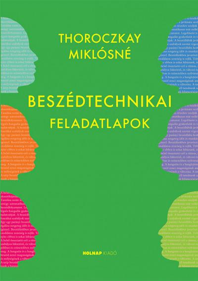 Thoroczkay Miklósné - Beszédtechnikai feladatlapok