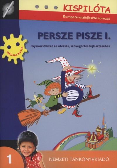 Mezőlaki Ágota - Persze Pisze I.