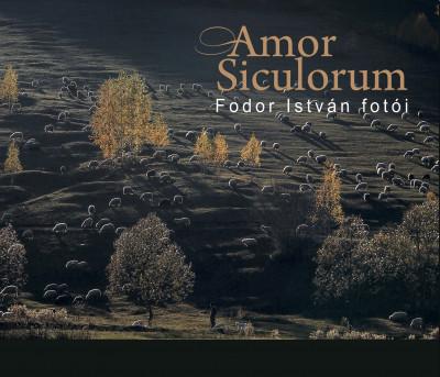 Fodor István - Amor Siculorum