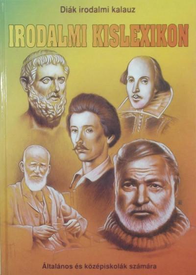 Nagy Emese - Pádár Éva  (Összeáll.) - Irodalmi kislexikon