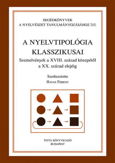 Havas Ferenc  (Szerk.) - A nyelvtipológia klasszikusai