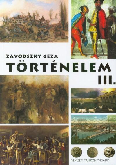 Závodszky Géza - Történelem III.