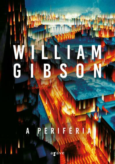 William Gibson - A periféria