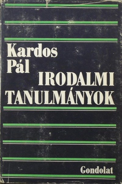 Kardos Pál - Irodalmi tanulmányok