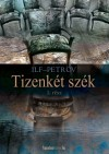 Petrov Ilf - Tizenk�t sz�k