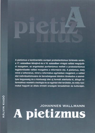 Johannes Wallmann - A pietizmus