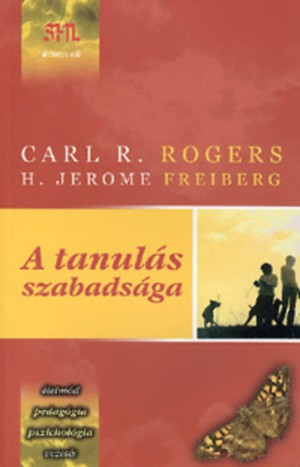 H. Jerome Freiberg - Carl R. Rogers - A tanul�s szabads�ga