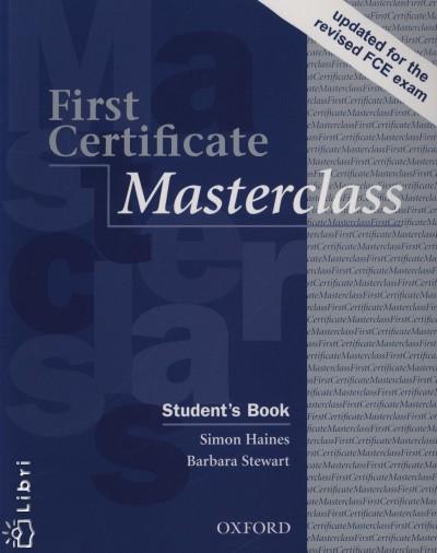 Simon Haines - Barbara Stewart - First Certificate Masterclass