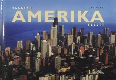 Jim Wark - Magasan Amerika felett