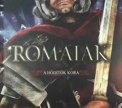 Tomanné Jankó Katalin  (Szerk.) - Rómaiak - A hóditók kora
