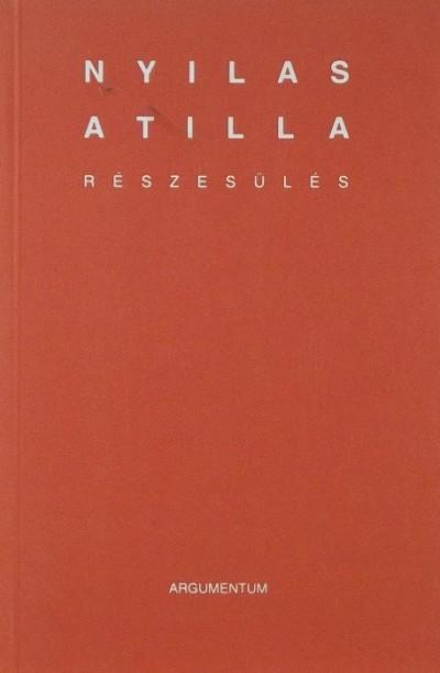 Nyilas Attila - Részesülés