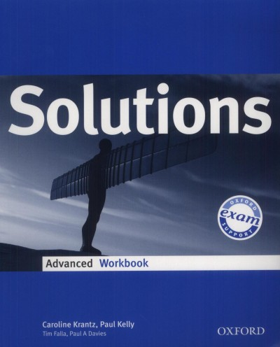 Paul A. Davies - Tim Falla - Paul Kelly - Caroline Krantz - Solutions Advanced Workbook