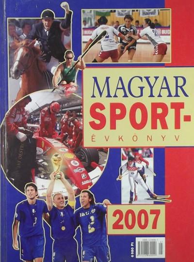 Dr. Ládonyi László  (Szerk.) - Magyar sportévkönyv 2007