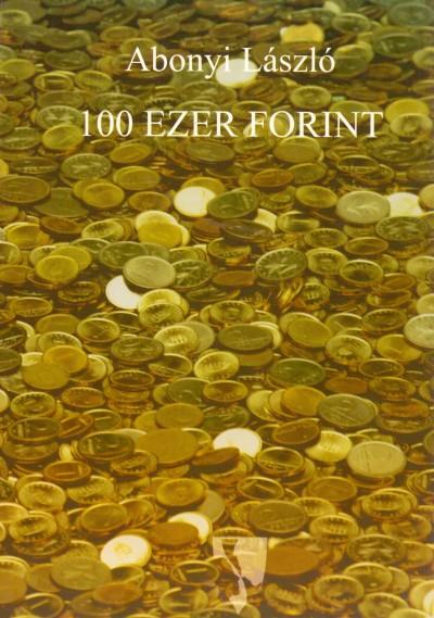 Abonyi László - 100 ezer forint