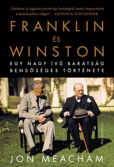 Jon Meacham - Franklin és Winston