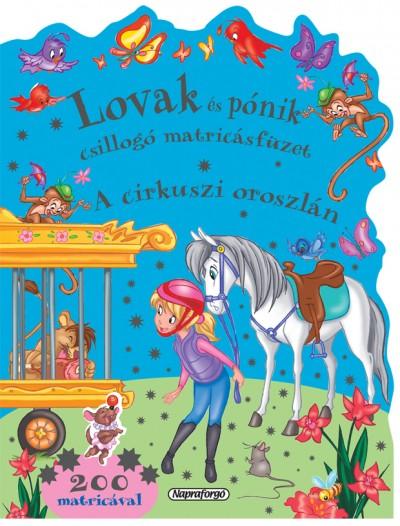 Marcela Grez  (Szerk.) - Lovak és pónik csillogó matricásfüzet 2.
