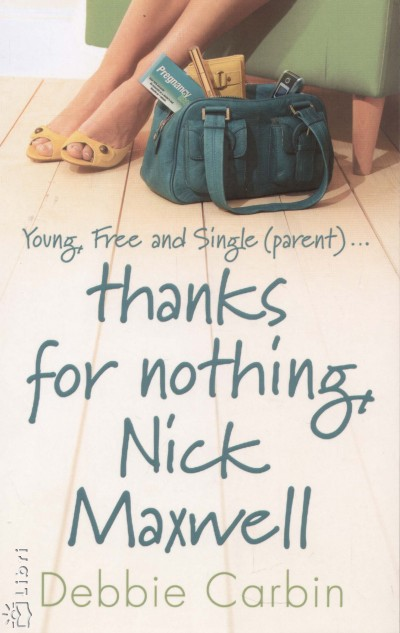 Debbie Carbin - Thanks for nothing Nick Maxwell