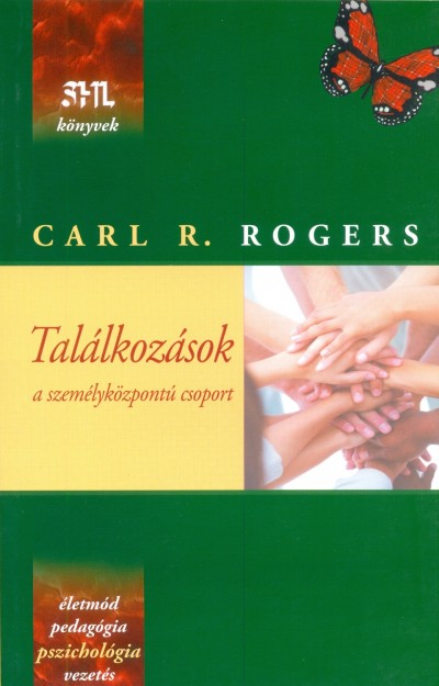 Carl R. Rogers - Találkozások - a személyközpontú csoport
