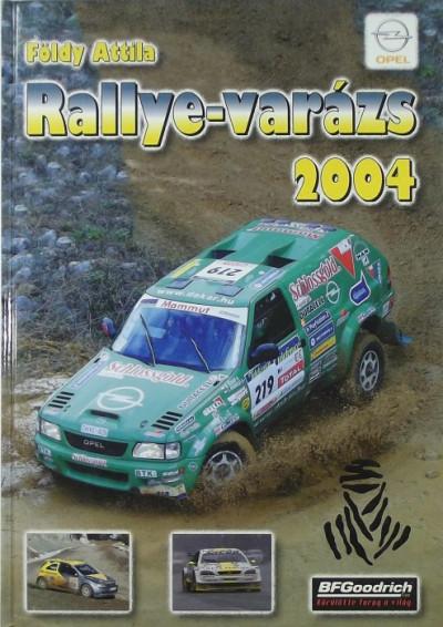 Földy Attila - Rallye-varázs 2004