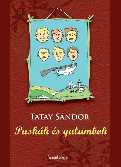 Tatay S�ndor - Pusk�k �s galambok