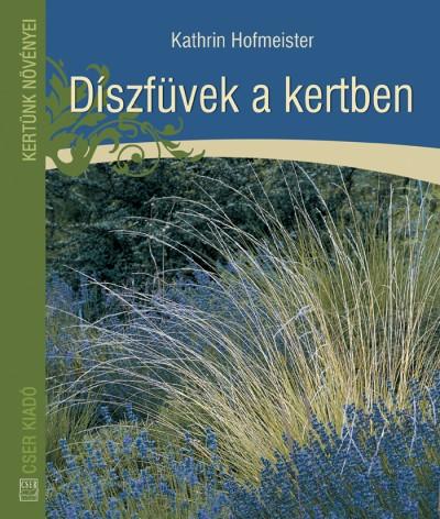Kathrin Hofmeister - Díszfüvek a kertben