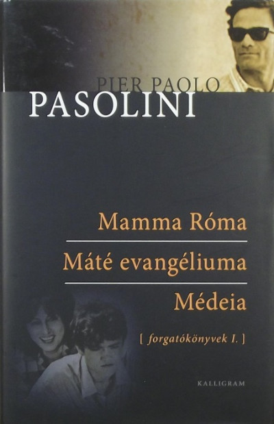 Pier Paolo Pasolini - Forgatókönyvek I.