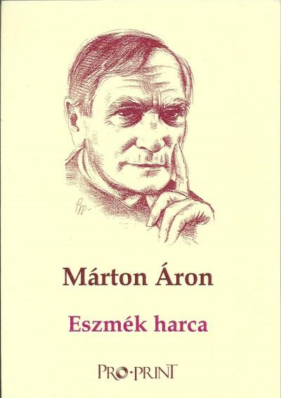 Márton Áron - Eszmék harca