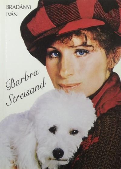 Bradányi Iván - Barbara Streisand