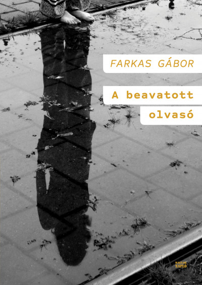Farkas Gábor - A beavatott olvasó