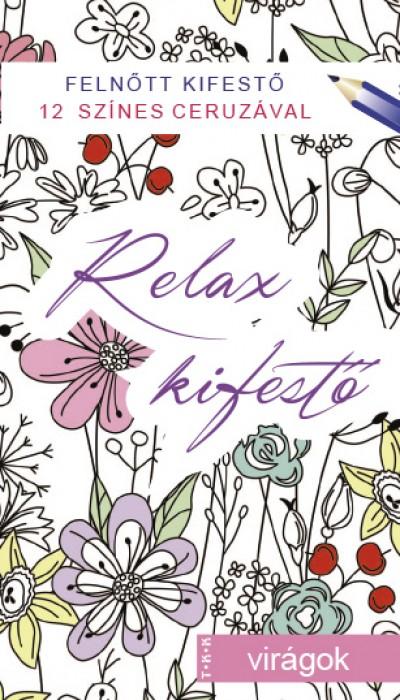 - Virágok - Relax kifestő