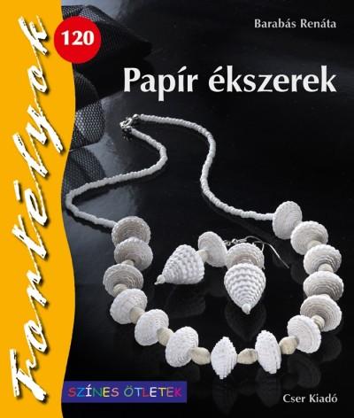 Barabás Renáta - Papír ékszerek