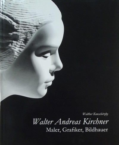 Walther Konschitzky - Walter Andreas Kirchner